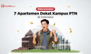 Rekomendasi Apartemen Dekat 7 Kampus PTN di Indonesia