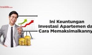 Keuntungan Investasi Apartemen dan Cara Memaksimalkannya