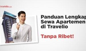 Panduan Lengkap Sewa Apartemen di Travelio Tanpa Ribet!