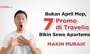 Bukan April Mop, Sewa Apartemen di Travelio Diskon Sampai 5 Juta Pakai Promo Ini