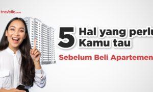 Mau Beli Apartemen? Simak 5 Tipsnya berikut