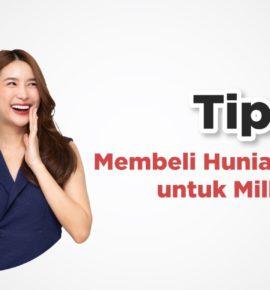 Tips Membeli Hunian Pertama untuk Millenial