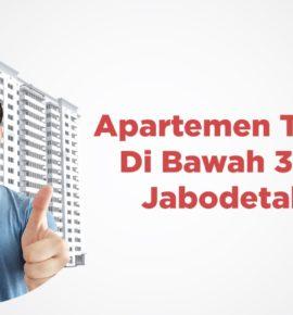 Apartemen Terbaik Di Bawah 3 Juta di Jabodetabek